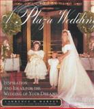 A Plaza Wedding, Lawrence D. Harvey, 067943772X