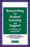 Researching into Student Learning and Support in Colleges and Universities, John Siraj-Blatchford and Margaret Jones, 0749417722