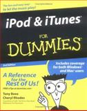 iPod® and iTunes® for Dummies®, Tony Bove and Cheryl Rhodes, 0764577727