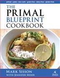 The Primal Blueprint Cookbook, Mark Sisson and Jennifer Meier, 0982207727