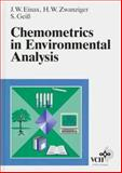 Chemometrics in Environmental Analysis, Einax, Jurgen W. and Zwanziger, Heinz W., 3527287728