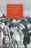 Gender, Race, and the Writing of Empire : Public Discourse and the Boer War, Krebs, Paula M., 0521607728