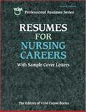 Resumes for Nursing Careers, VGM Career Books Staff, 0658017721