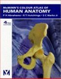 McMinn's Color Atlas of Human Anatomy, Abrahams, Peter H. and Hutchings, R. T., 0723427720