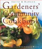 The Gardeners' Community Cookbook, Victoria Wise, 0761117725