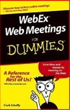 Webex Web Conferencing for Dummies, Scheffy, 0764567721