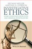 Investigative Ethics, Miller, Toby and Miller, Seumas, 1405157720