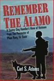 Remember the Alamo, Carl S. Adams, 1882897722