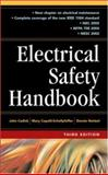 Electrical Safety Handbook, Cadick, John and Capelli-Schellpfeffer, Mary, 0071457720