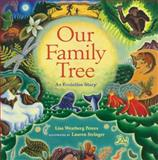 Our Family Tree, Lisa Westberg Peters, 0152017720