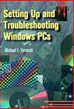 Setting up and Troubleshooting Windows PCs, Hordeski, Michael Frank, 0750697725