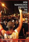 How Nonviolence Protects the State, Peter Gelderloos, 0896087727