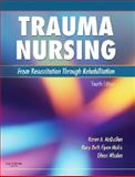 Trauma Nursing : From Resuscitation Through Rehabilitation, McQuillan, Karen A. and Whalen, Eileen, 1416037721
