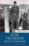 Tom Thomson, Wayne Larsen, 1554887720