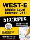 WEST-E Middle Level Science (013) Secrets Study Guide : WEST-E Exam Review for the Washington Educator Skills Tests-Endorsements, WEST-E Exam Secrets Test Prep Team, 1614037728