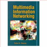 Multimedia Information Networking, Sharda, Nalin K., 0132587734