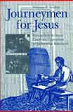 Journeymen for Jesus : Evangelical Artisans Confront Capitalism in Jacksonian Baltimore, Sutton, William R., 0271017732