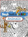Seek, Sketch and Color -- Animals, Susan Shaw-Russell, 0486497739