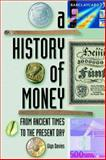 A History of Money 9780708317730