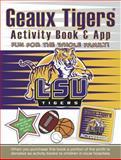 Geaux Tigers Activity Book, Darla Hall, 0985457732