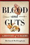 Blood and Guts, Richard Hollingham, 1250057736