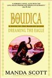 Dreaming the Eagle, Manda Scott, 0385337736