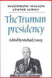 The Truman Presidency, , 0521407737