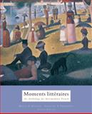 Moments Litteraires : An Anthology for Intermediate French, Bette Hirsch, Chantal Thompson, 0618527737