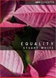 Equality, White, Stuart, 0745627730