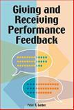 Giving and Receiving Performance Feedback, Garber, Peter R., 0874257735