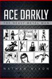 Ace Darkly, Nathan Nixon, 1479767735