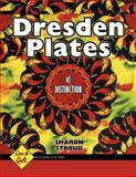 Dresden Plates of Distinction, Sharon M. Stroud and Barbara Smith, 1574327739