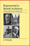 Representative British Architects, C. Reilly, 1905217730
