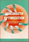 Nonsmooth Optimization : Analysis and Algorithms with Applications to Optimal Control, Neittaanmäki, Pekka and Makela, M. M., 9810207735