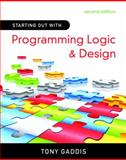 Starting Out with Programming Logic and Design, Gaddis, Tony, 0136077730