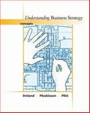 Understanding Business Strategies : Concepts, Hitt, Michael A. and Hoskisson, Robert E., 0324317735
