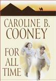 For All Time, Caroline B. Cooney, 0385327730