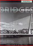Cable Stayed Bridges, Walther, R. and Houriet, B., 0727727737