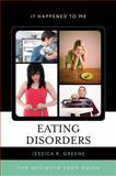 Eating Disorders, Jessica R. Greene, 0810887738