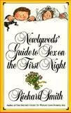 Newlyweds' Guide to Sex on the First Night, Richard Smith, 0894807730