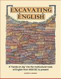 Excavating English, Ruth A. Johnston, 0982537735