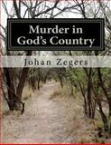 Murder in God's Country, Johan Zegers, 1475247737