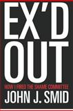 Ex'd Out, John Smid, 1478147733