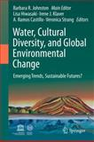 Water, Cultural Diversity, and Global Environmental Change : Emerging Trends, Sustainable Futures?, , 9400717733