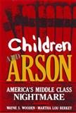 Children and Arson 9780306417733