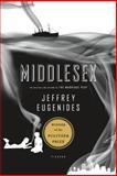 Middlesex, Jeffrey Eugenides, 0312427735