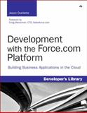 Development with the Force.com Platform, Jason Ouellette, 0321647734