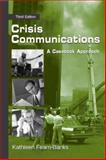 Crisis Communications : A Casebook Approach, Fearn-Banks, Kathleen, 0805857737