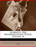 Jahrbuch der Musikbibliothek Peters, Emil Vogel and Rudolf Schwartz, 1149147733