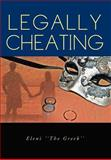 Legally Cheating, Eleni ''The Greek'', 146915773X